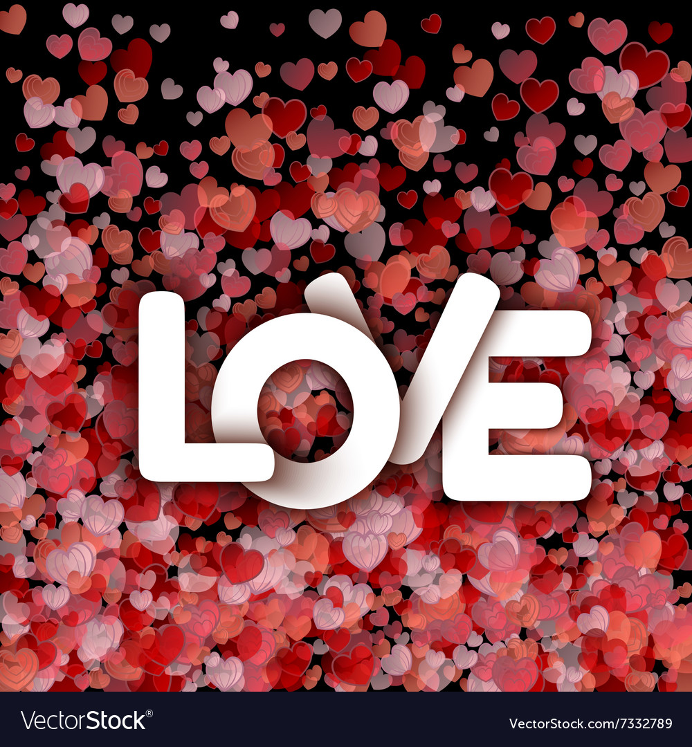 White love sign over red hearts background