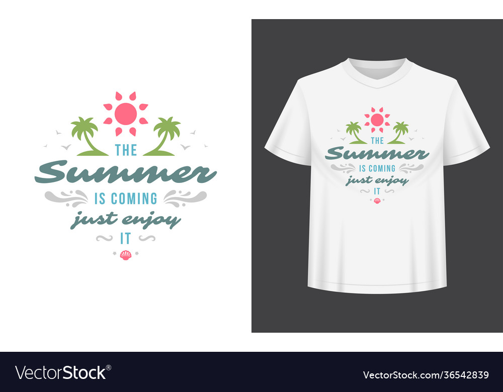 Summer quote or saying can be used for t-shirt
