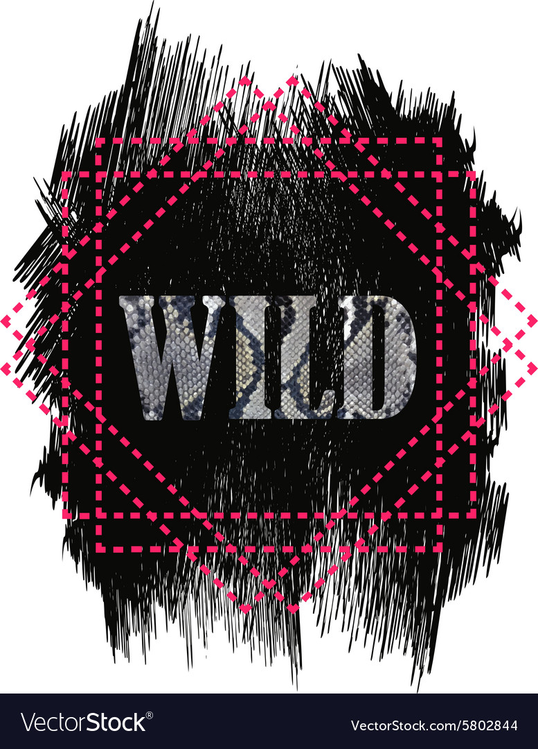 Tshirt design - Wild word quote