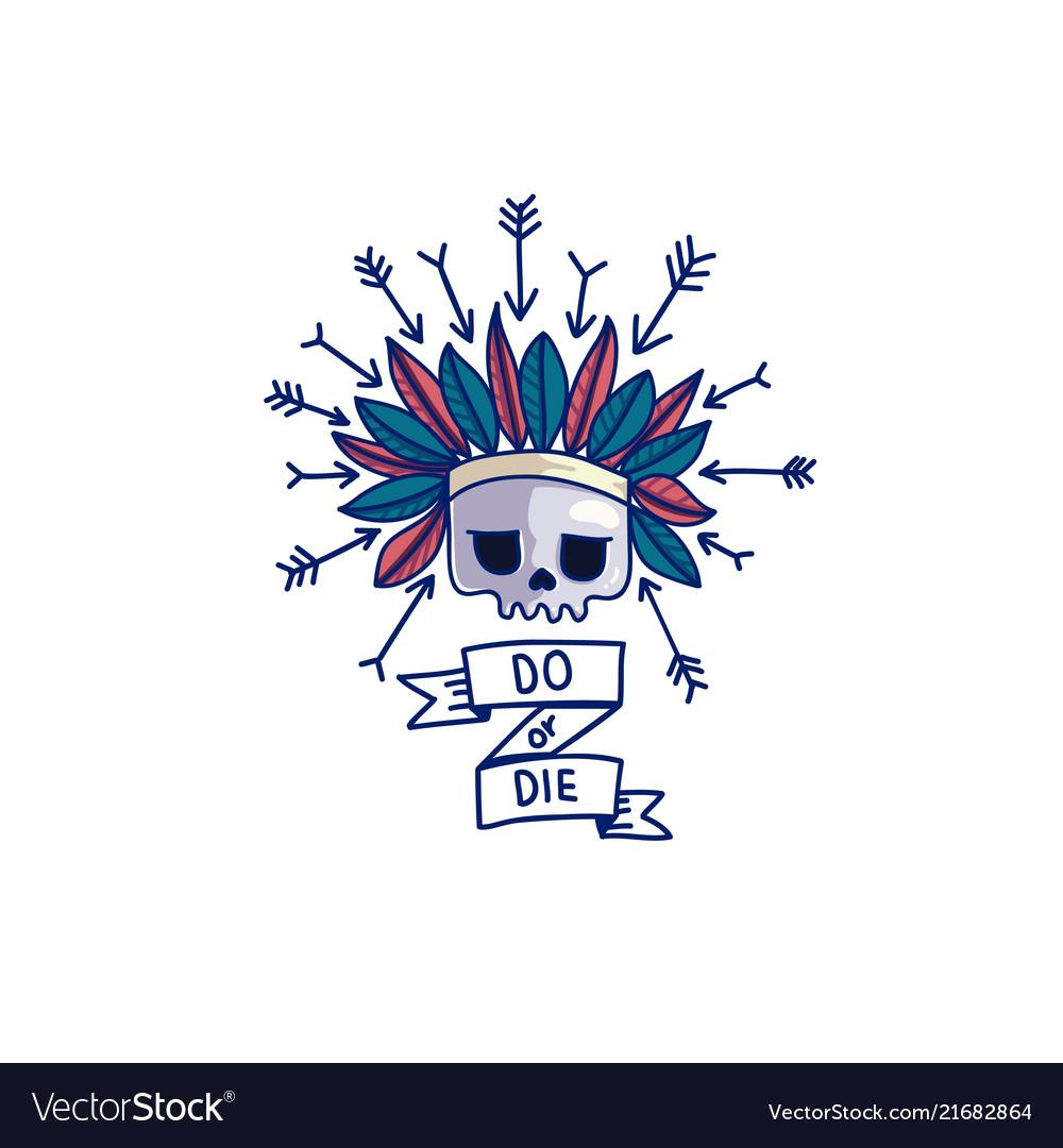 do or die skull sticker royalty free vector image