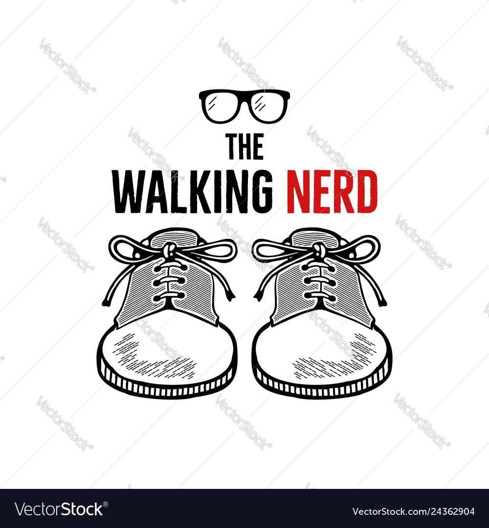 Hand drawn nerd badge design the walking nerd