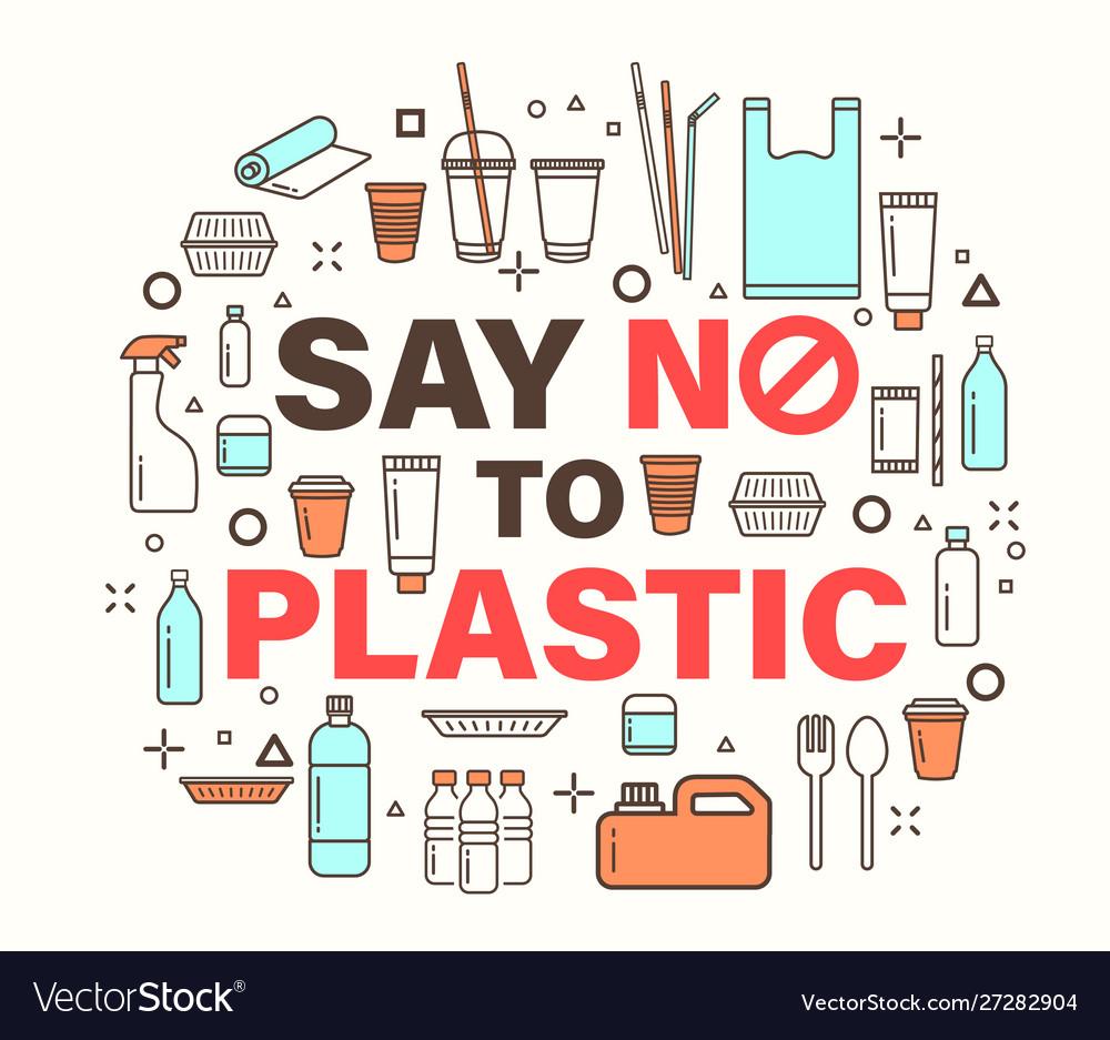 Say no to plastic environmental problem concept
