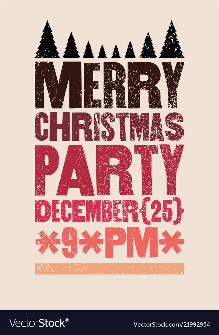 Christmas party typographical grunge poster