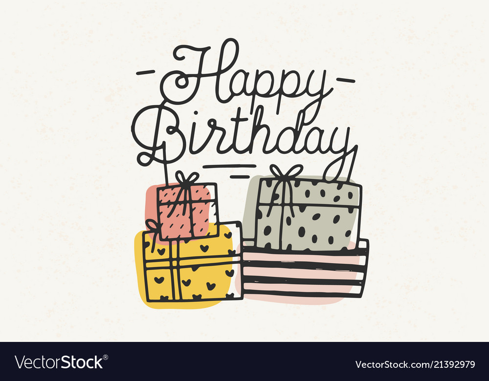 Happy birthday lettering or wish written with
