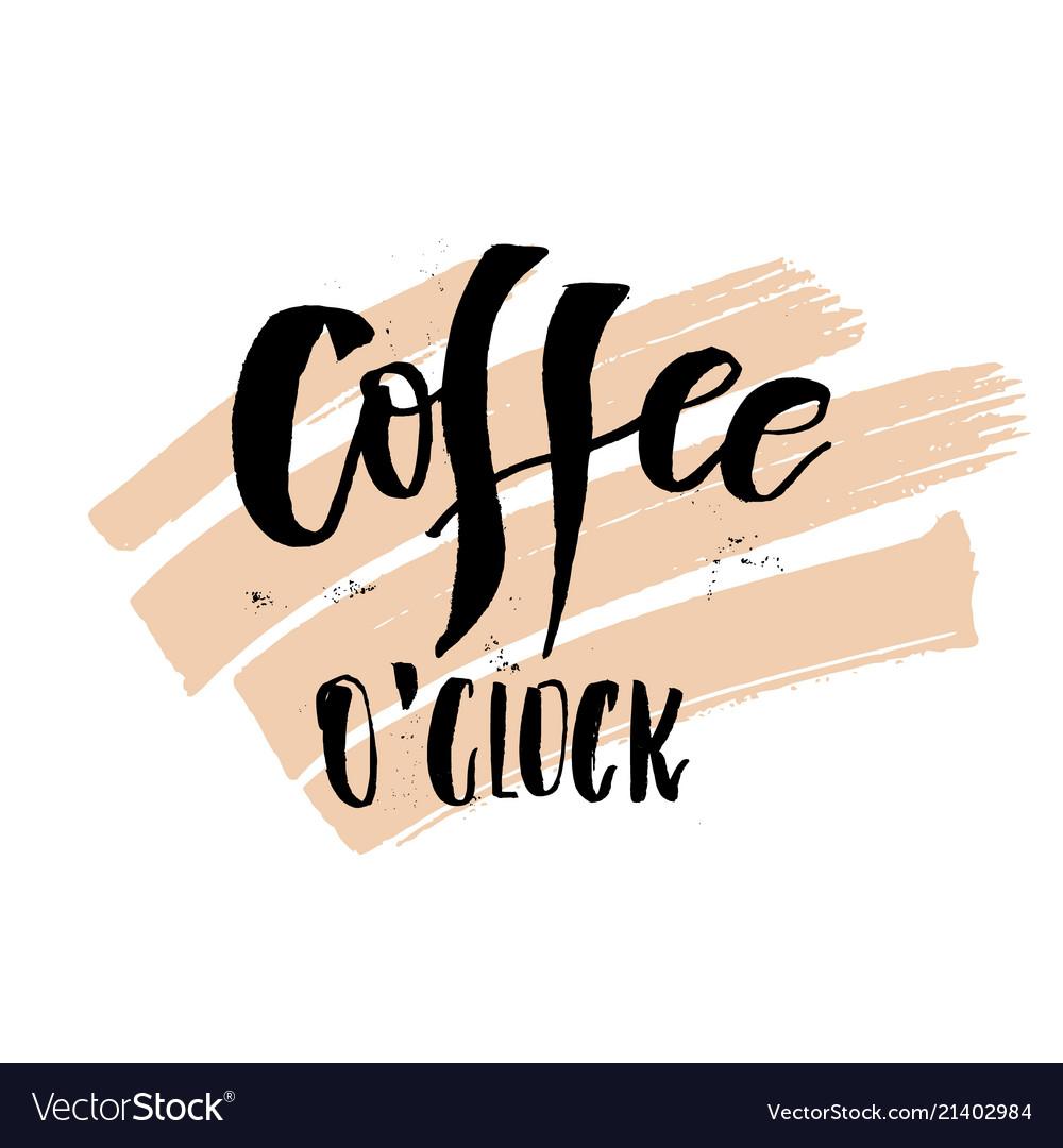 Coffee oclock funny monday morning handwritten