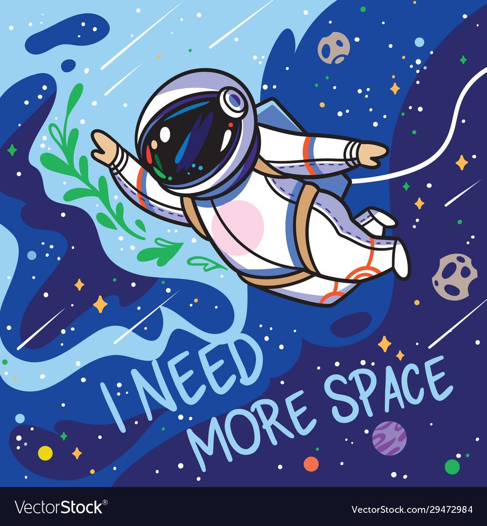 I need more space cute cartoon astronaut flies