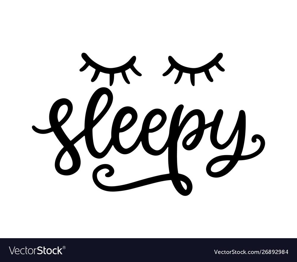 Sleepy t shirt design funny hand lettering poster
