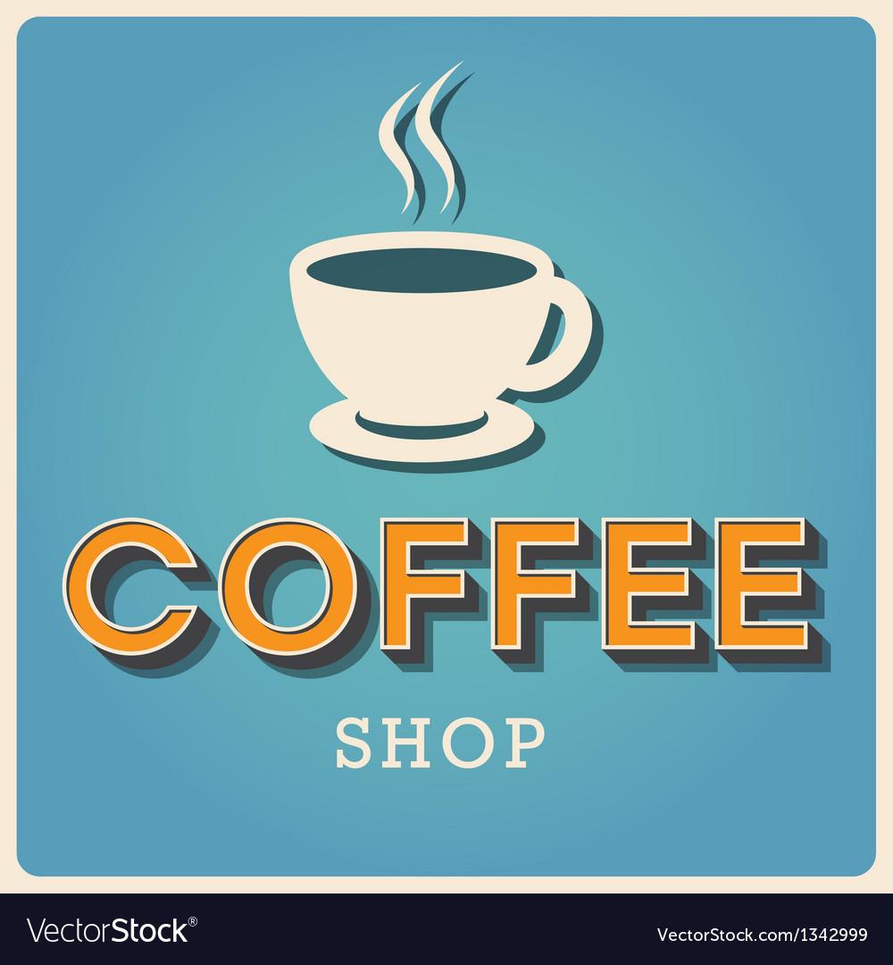 Coffee shop Retro poster EPS10