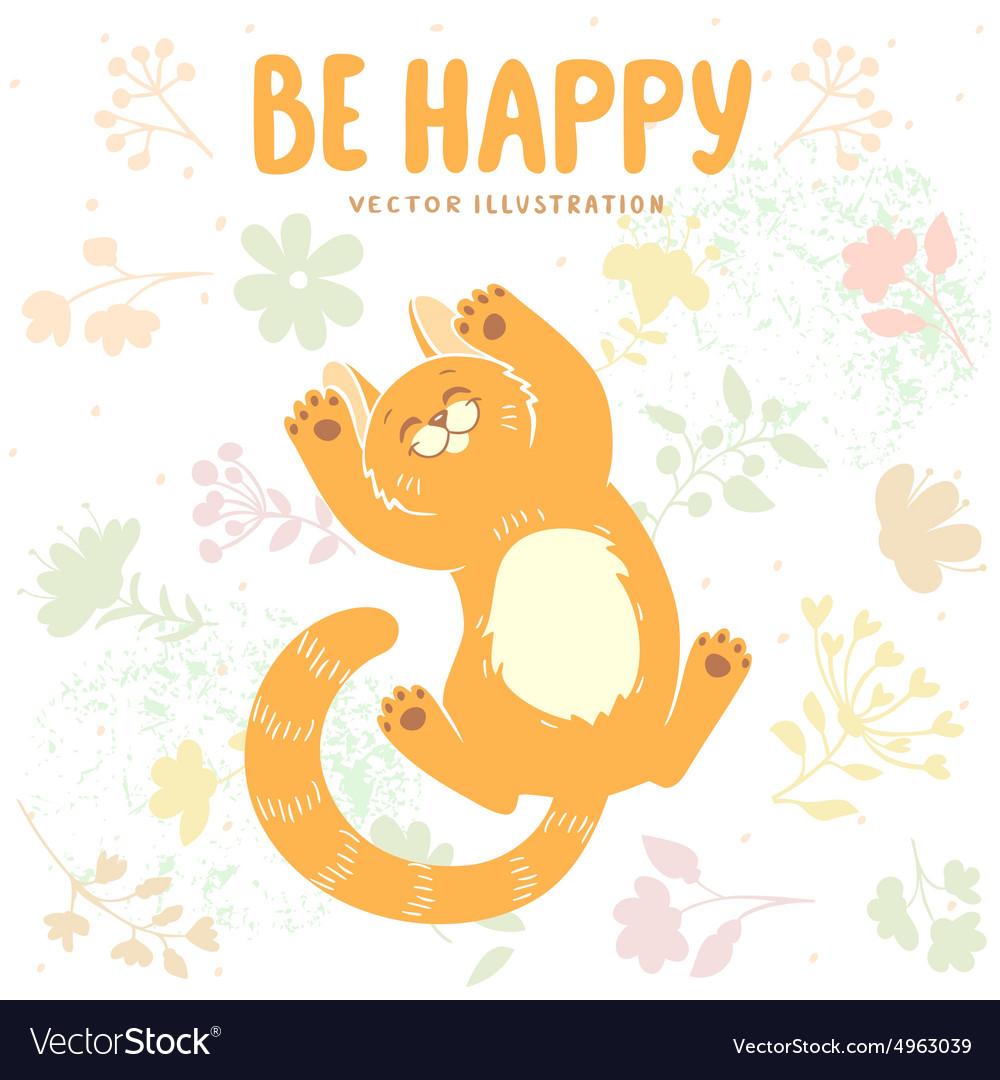 Kitten be happy vector image