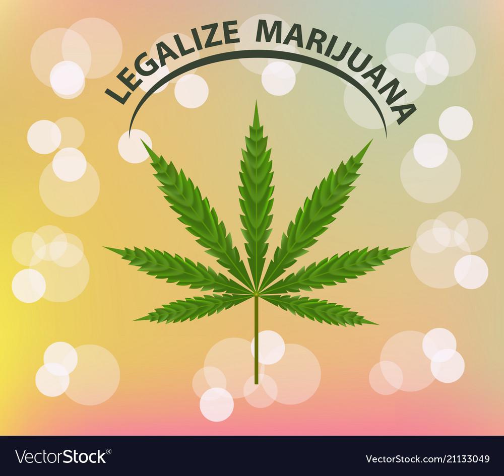 Banner of marijuana legalization a leaf of