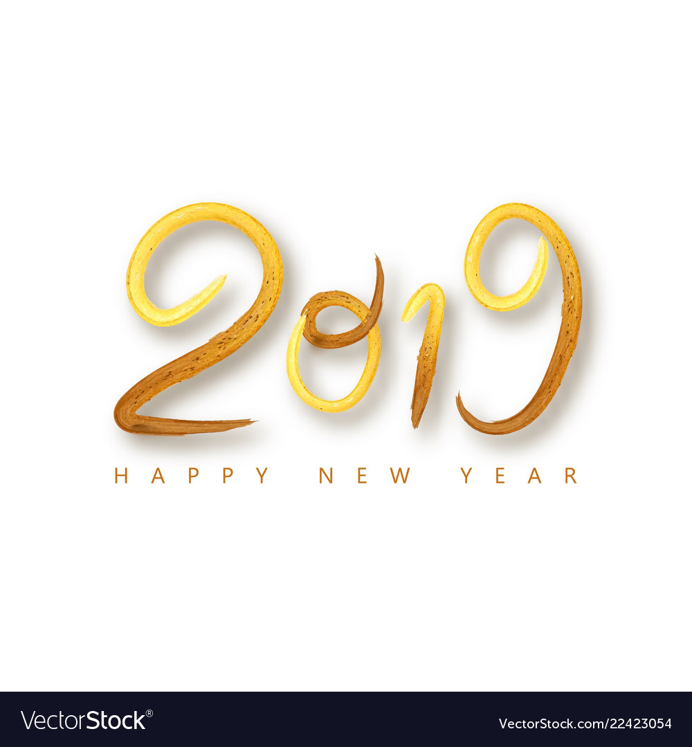 2019 happy new year of a golden brushstroke oil or