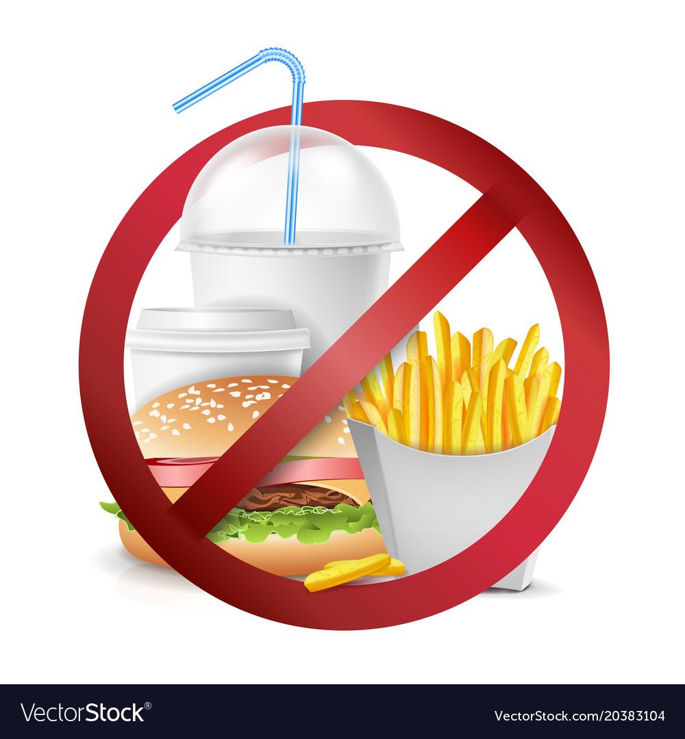 Fast food danger no food allowed symbol vector image