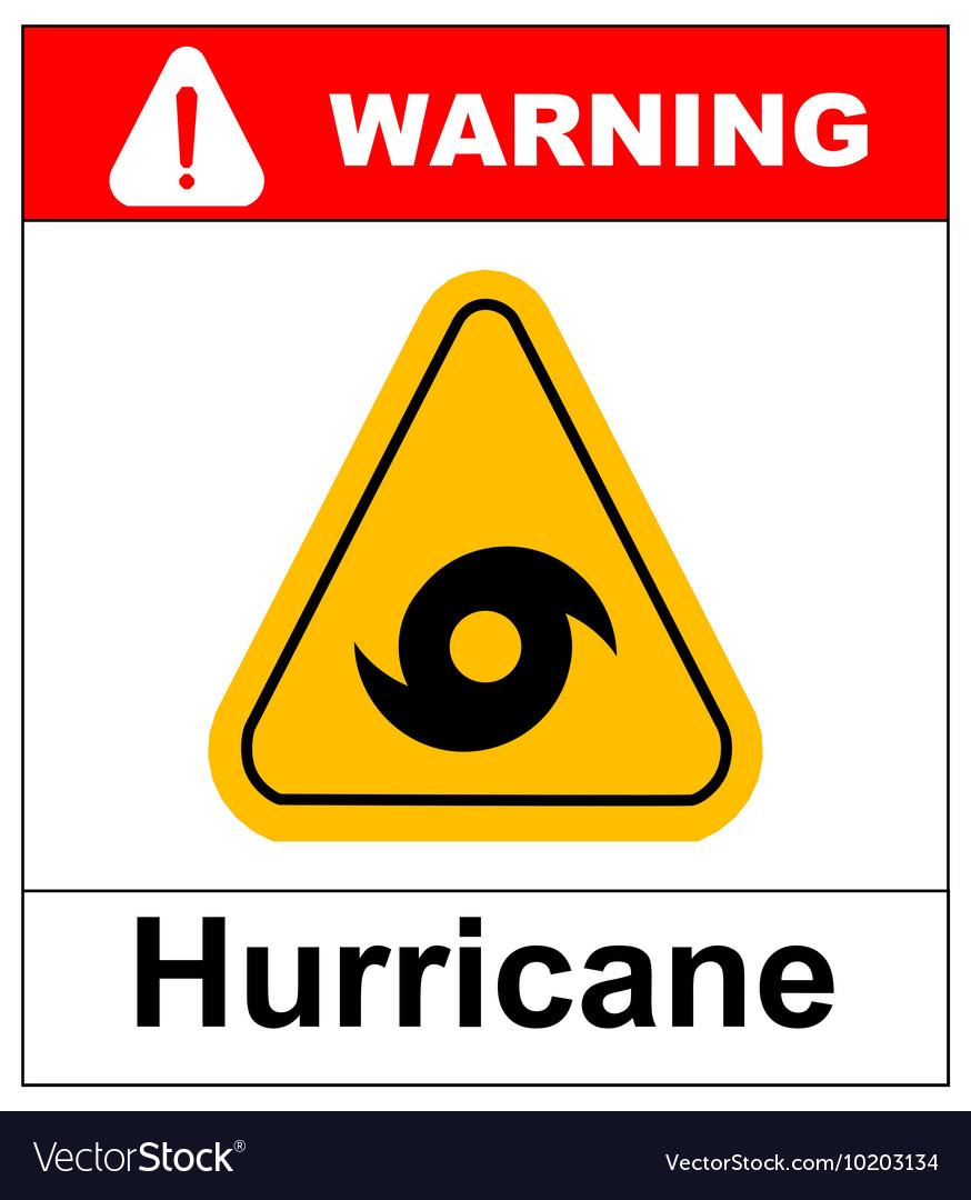 Hurricane Warning Sign Royalty Free Vector Image