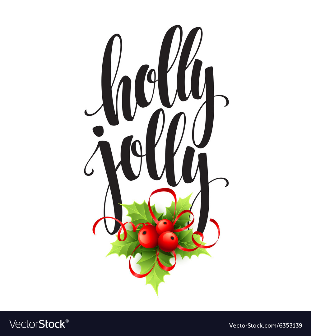 Have a holly jolly Christmas Lettering Royalty Free Vector