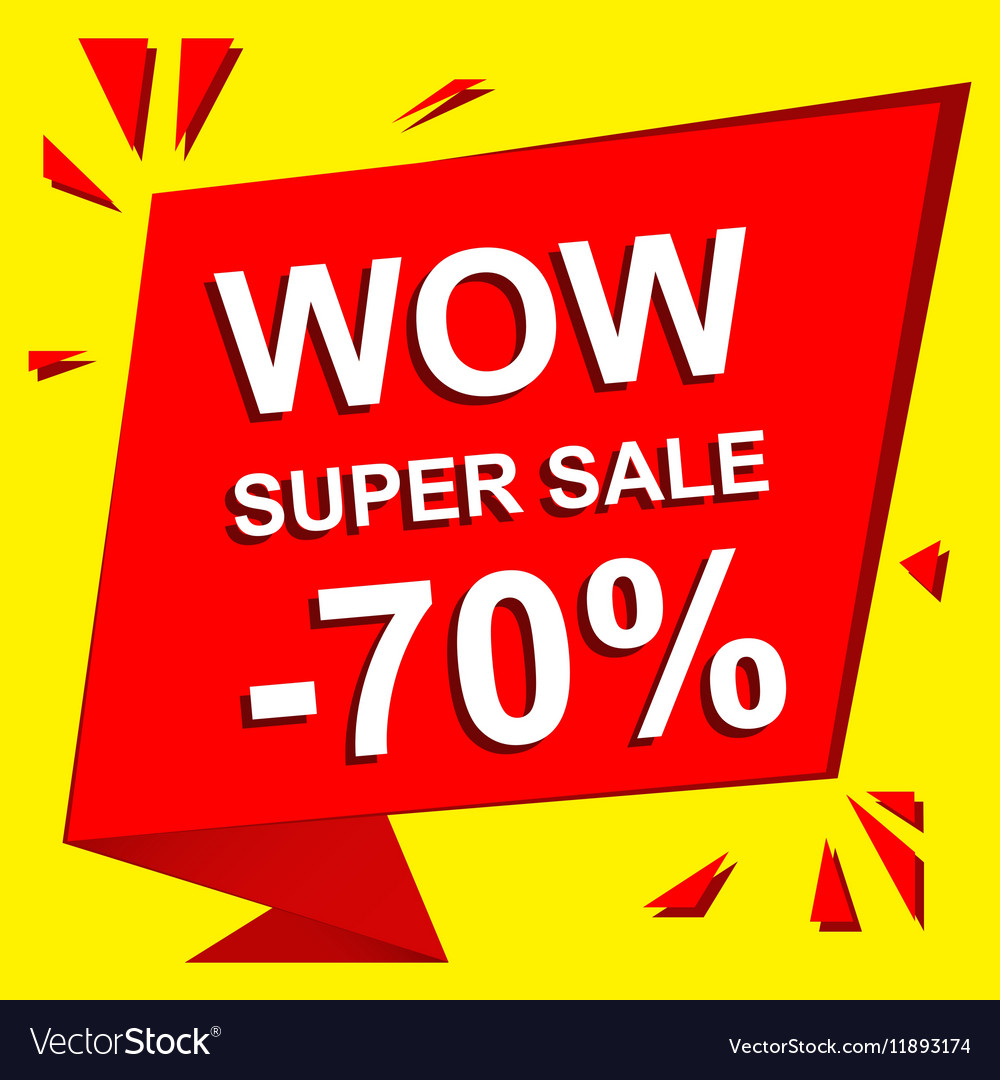 Sale poster with WOW SUPER SALE MINUS 70 PERCENT vector image