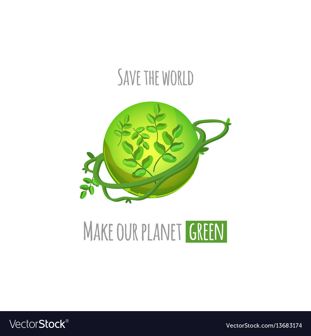 Save the world green planet concept