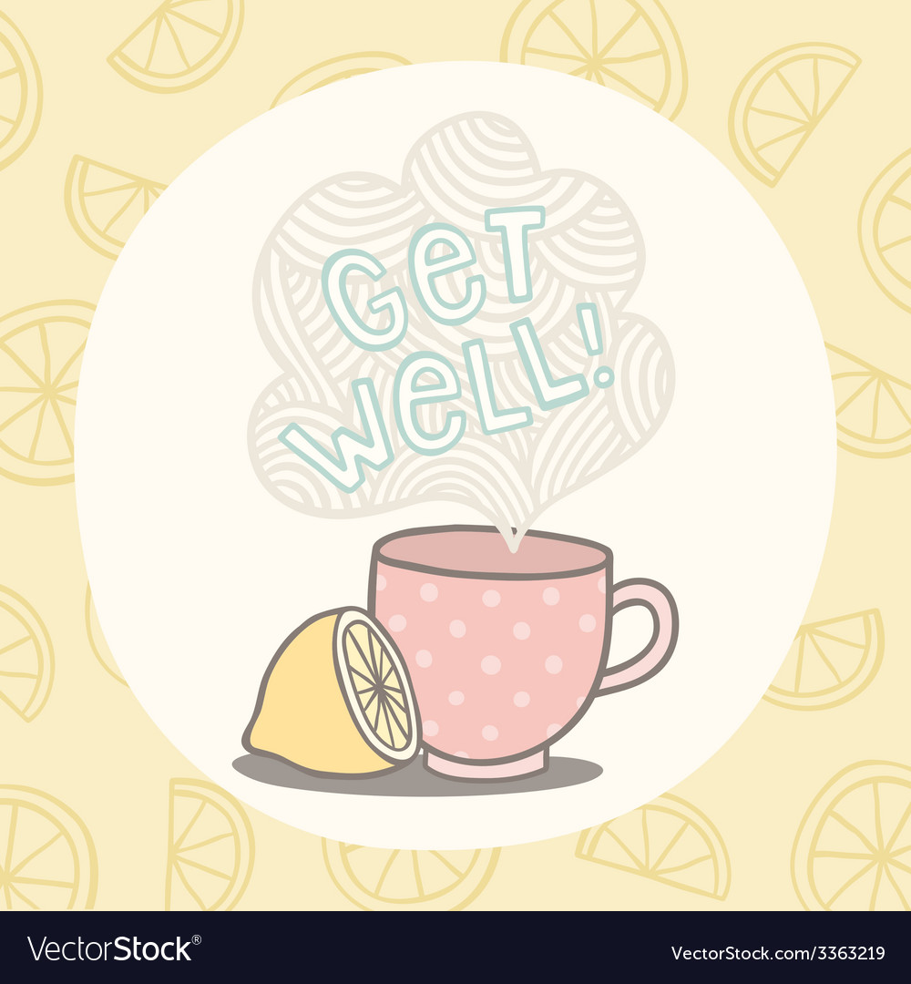 Get Well Greeting Card With Cute Cup Royalty Free Vector