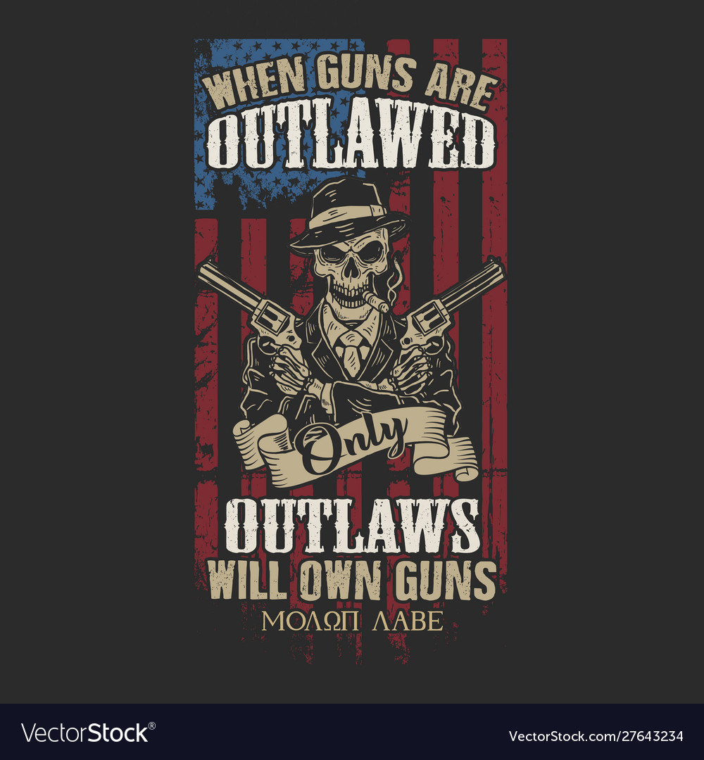 Only outlaws will own guns