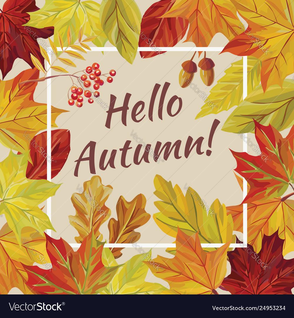 Slogan hello autumn leaves rowan acorn