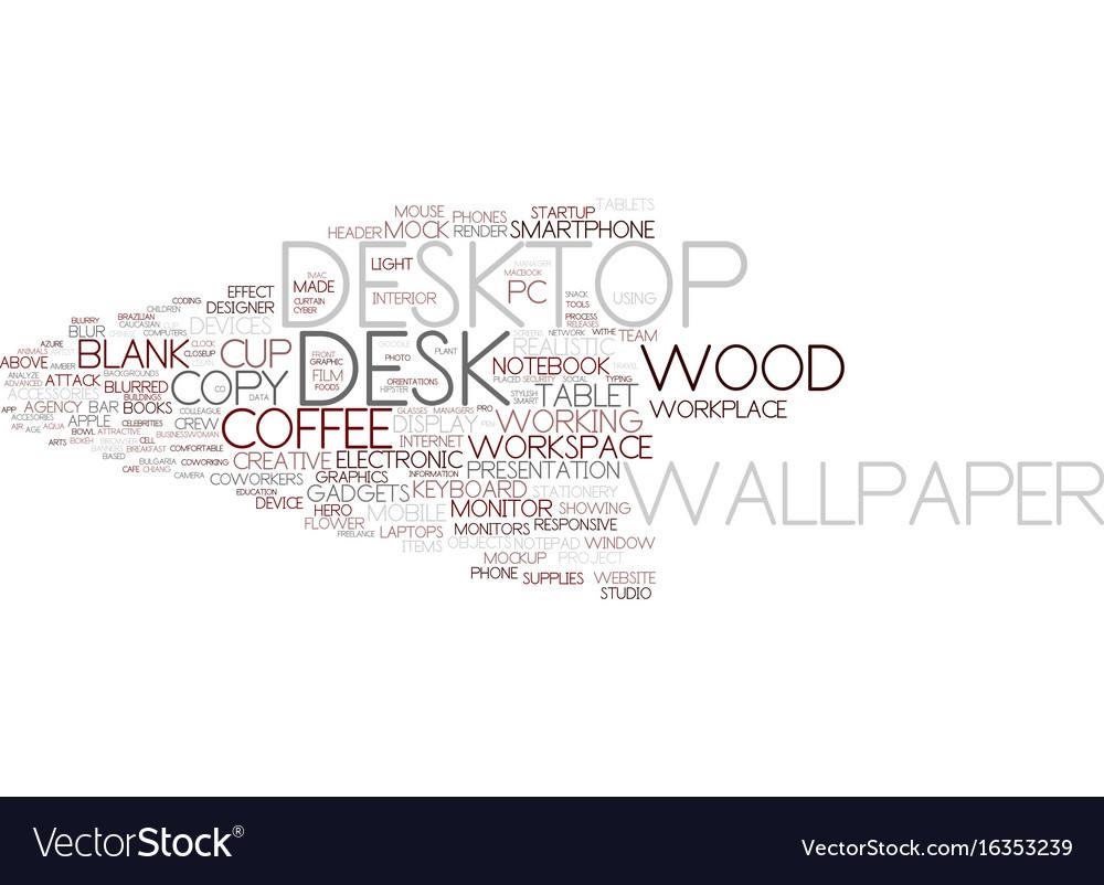 Desktop word cloud concept vector image