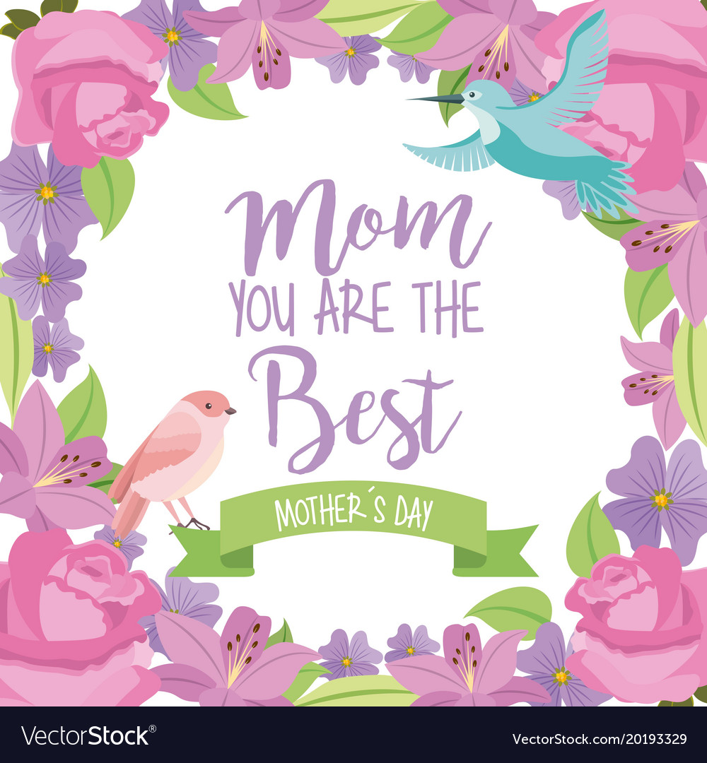 Mom the best mothers day bird ribbon flowers frame
