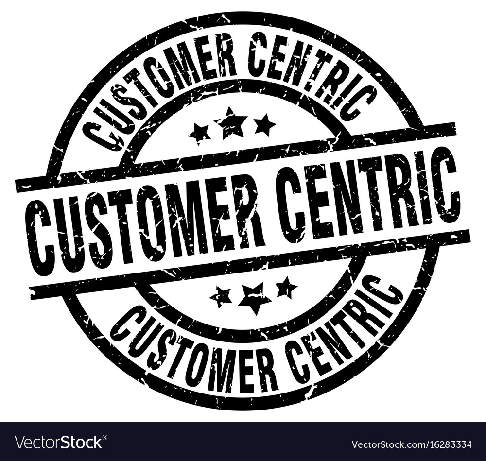 Customer centric round grunge black stamp vector image on VectorStock