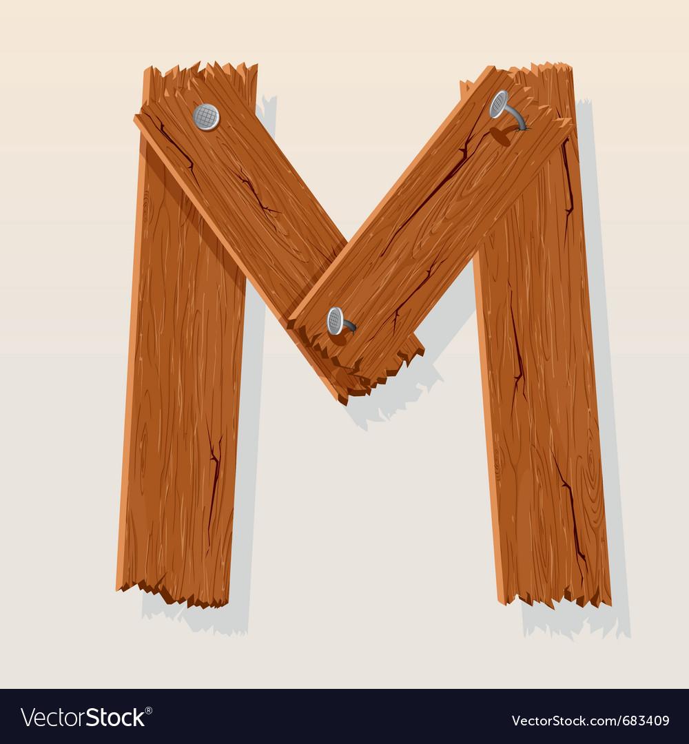 wooden letter m vector image
