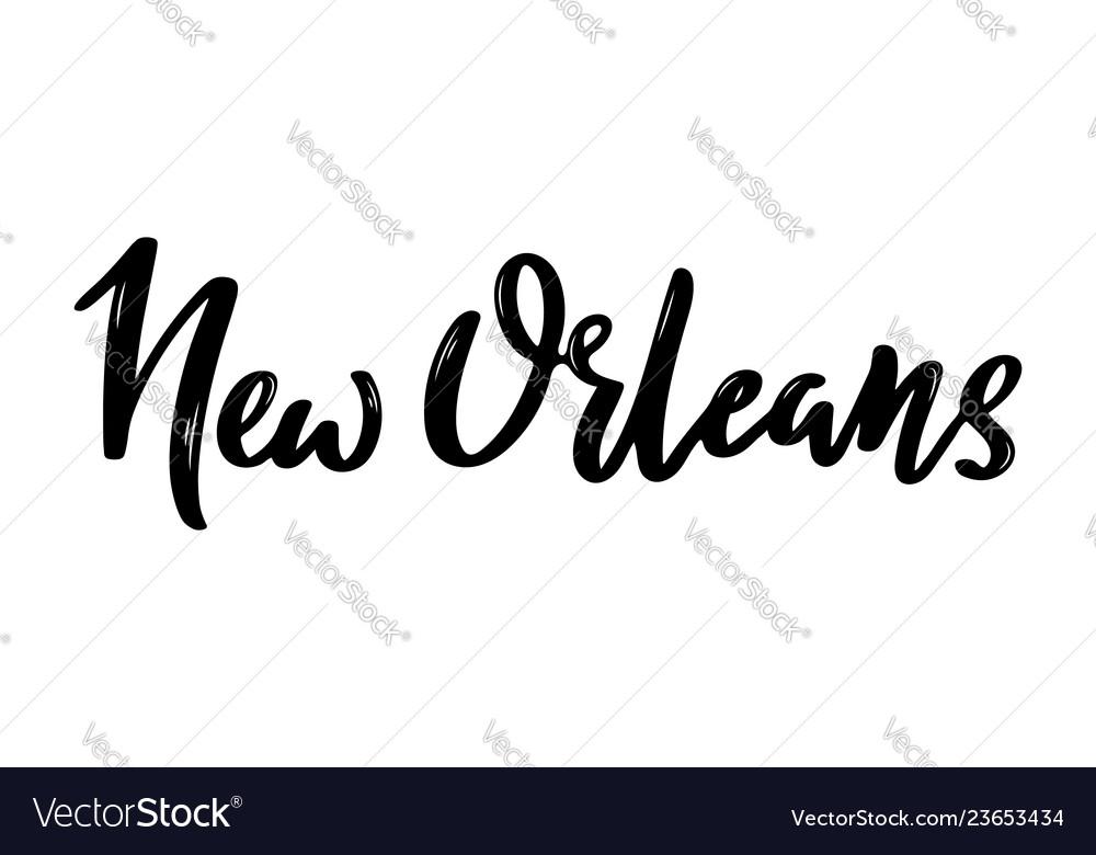 New orleans usa handwritten calligraphy