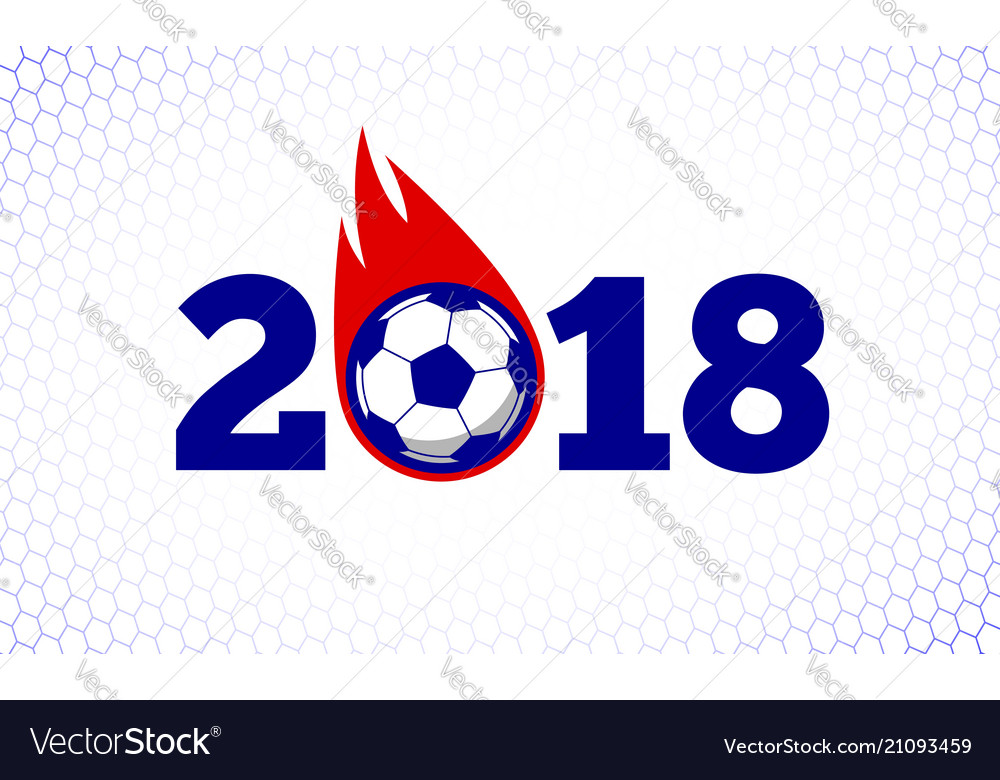 2018 soccer fire ball on white goal net backdrop