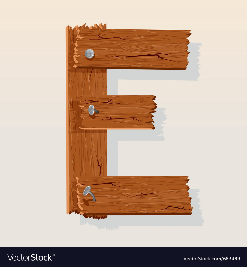 Wooden letter e Royalty Free Vector Image   VectorStock