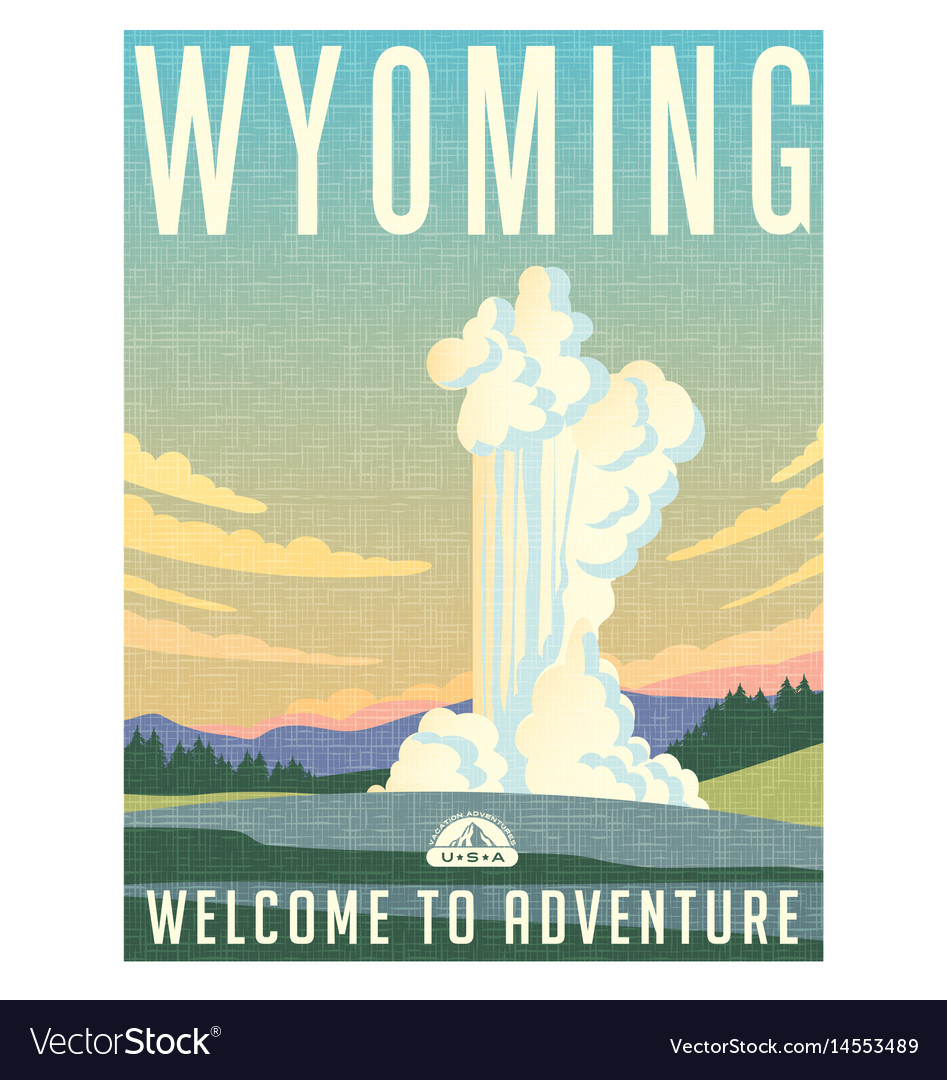 Wyoming yellowstone park travel poster vector image