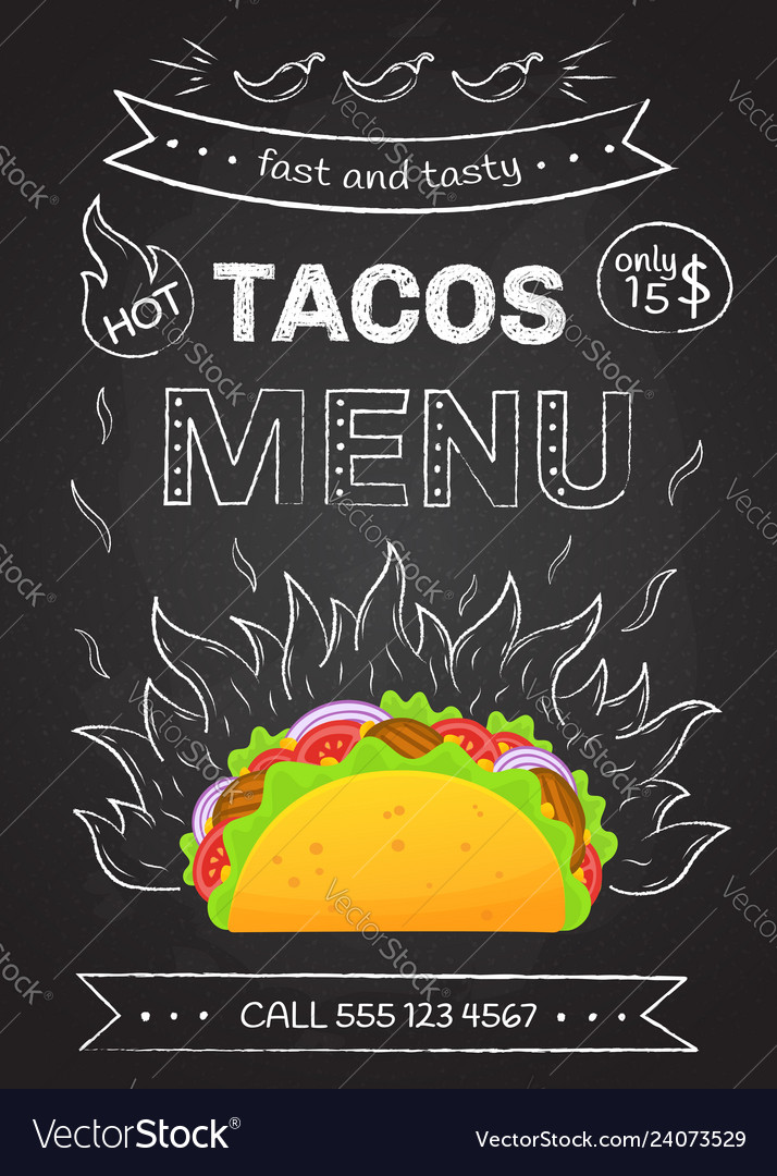 Mexican taco food chalk style fire hot tacos menu