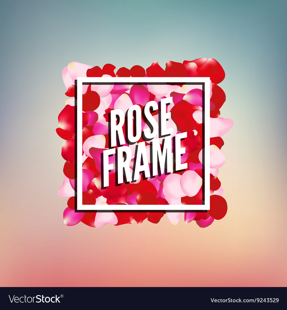 Rose Petals Border frame with place for text