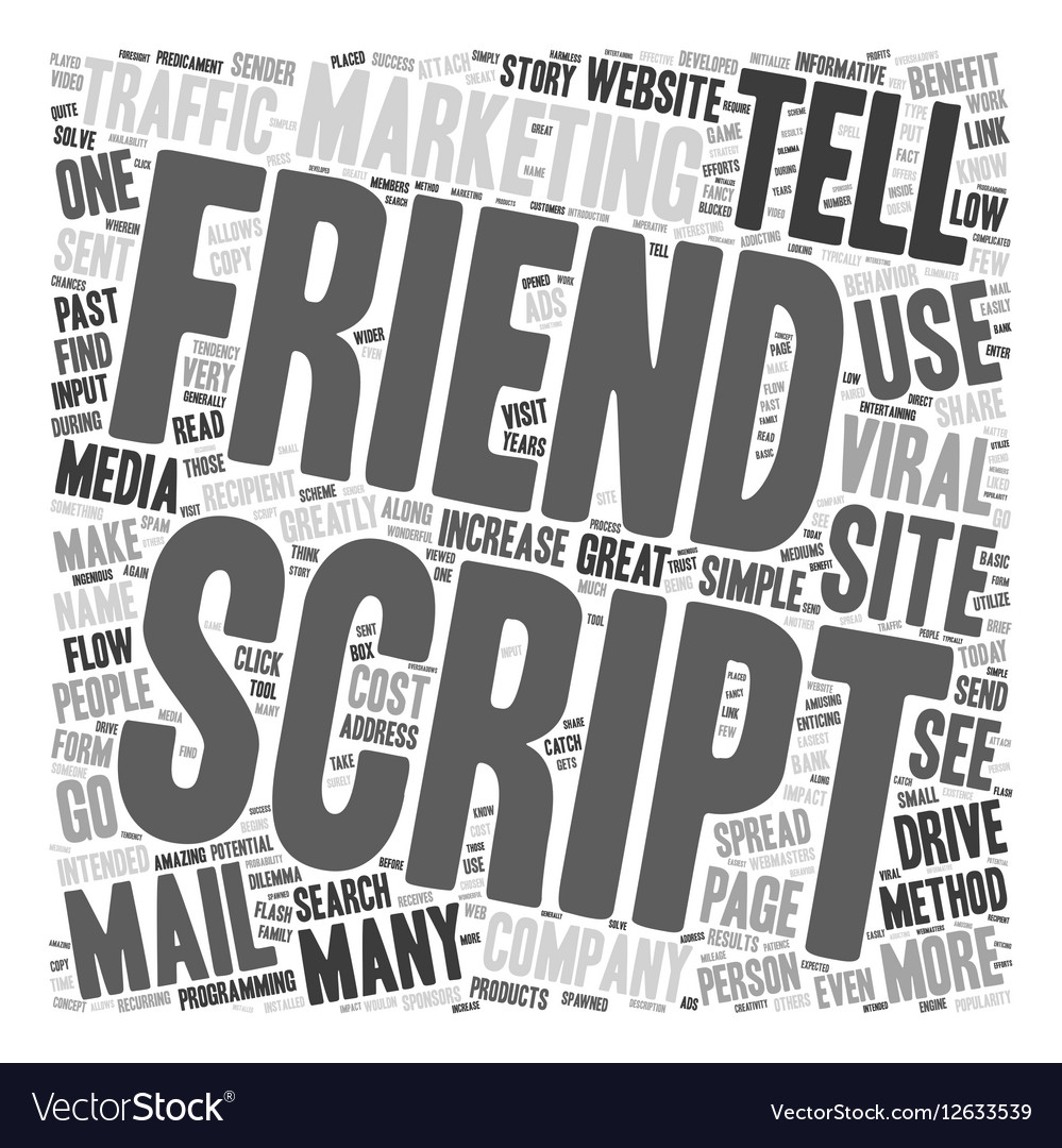 How To Use A Tell A Friend Script To Drive Traffic