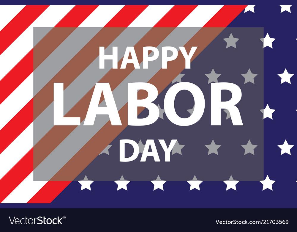 Happy labor day usa