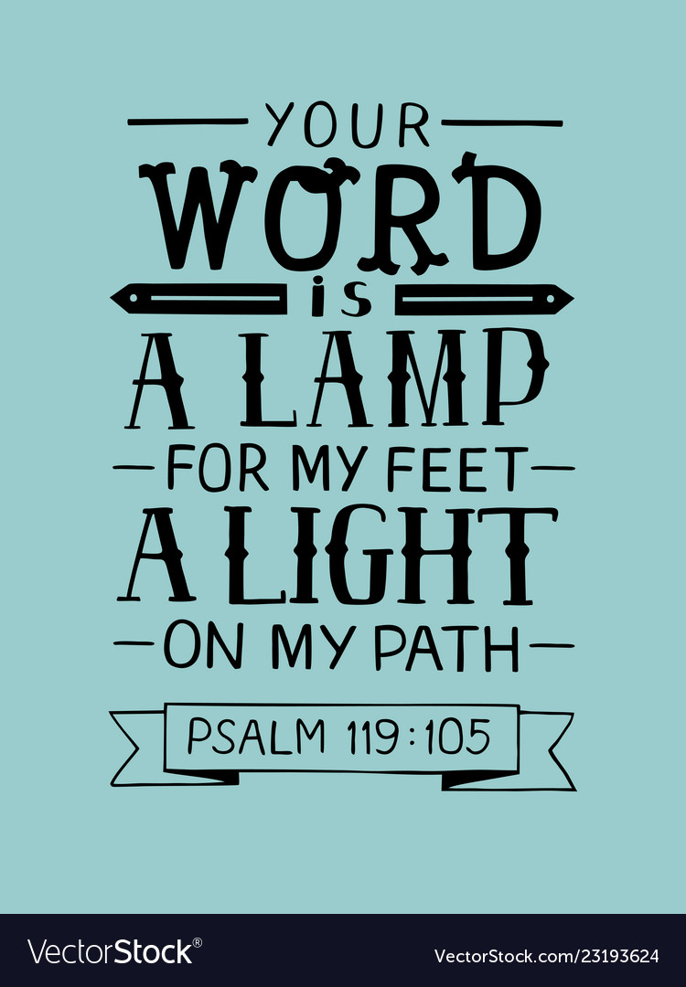 Hand lettering with bible verse your word is a Vector Image