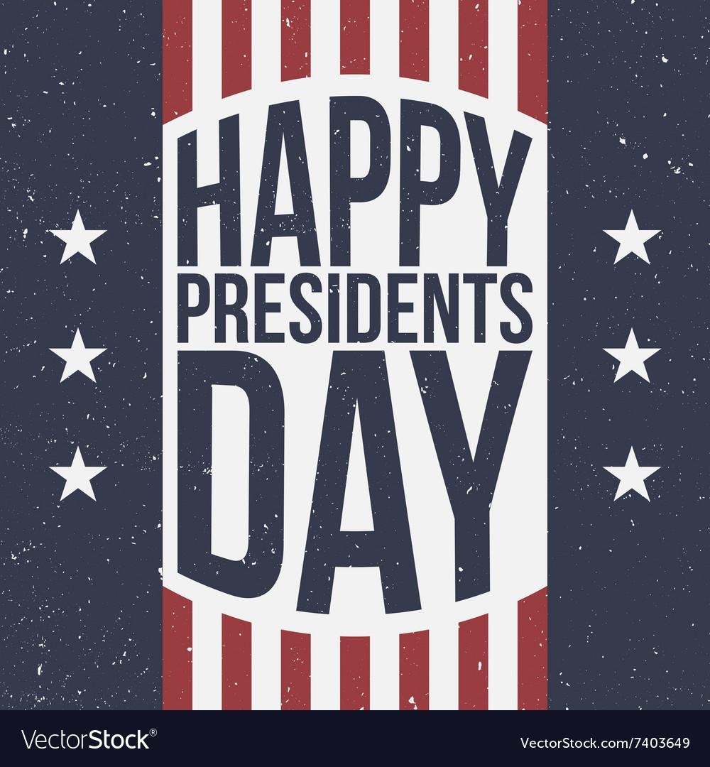 Happy Presidents Day patriotic Background vector image