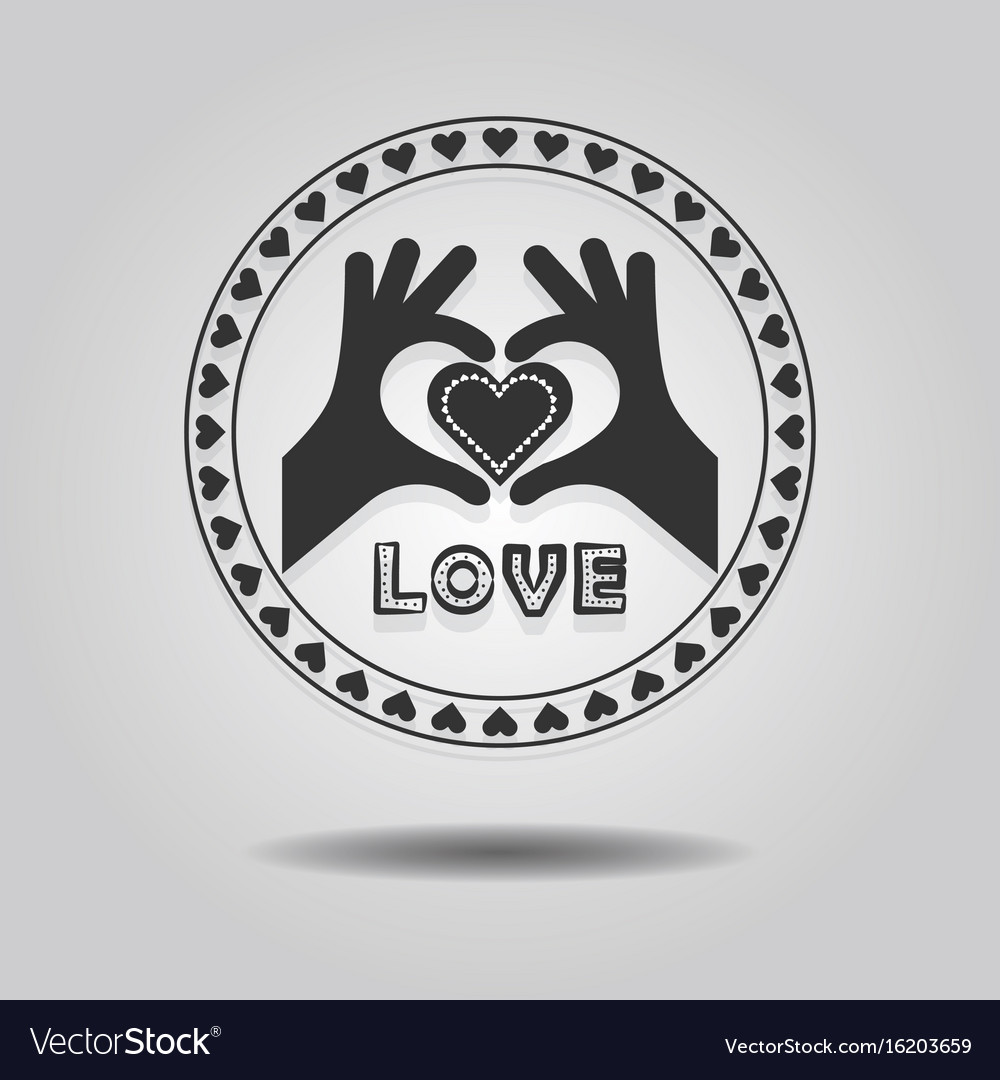 Abstract Showing Heart Symbol Hands And Word Love Vector Image