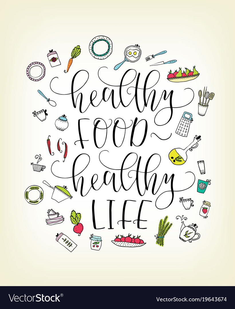 Quote healthy food - healthy life lettering