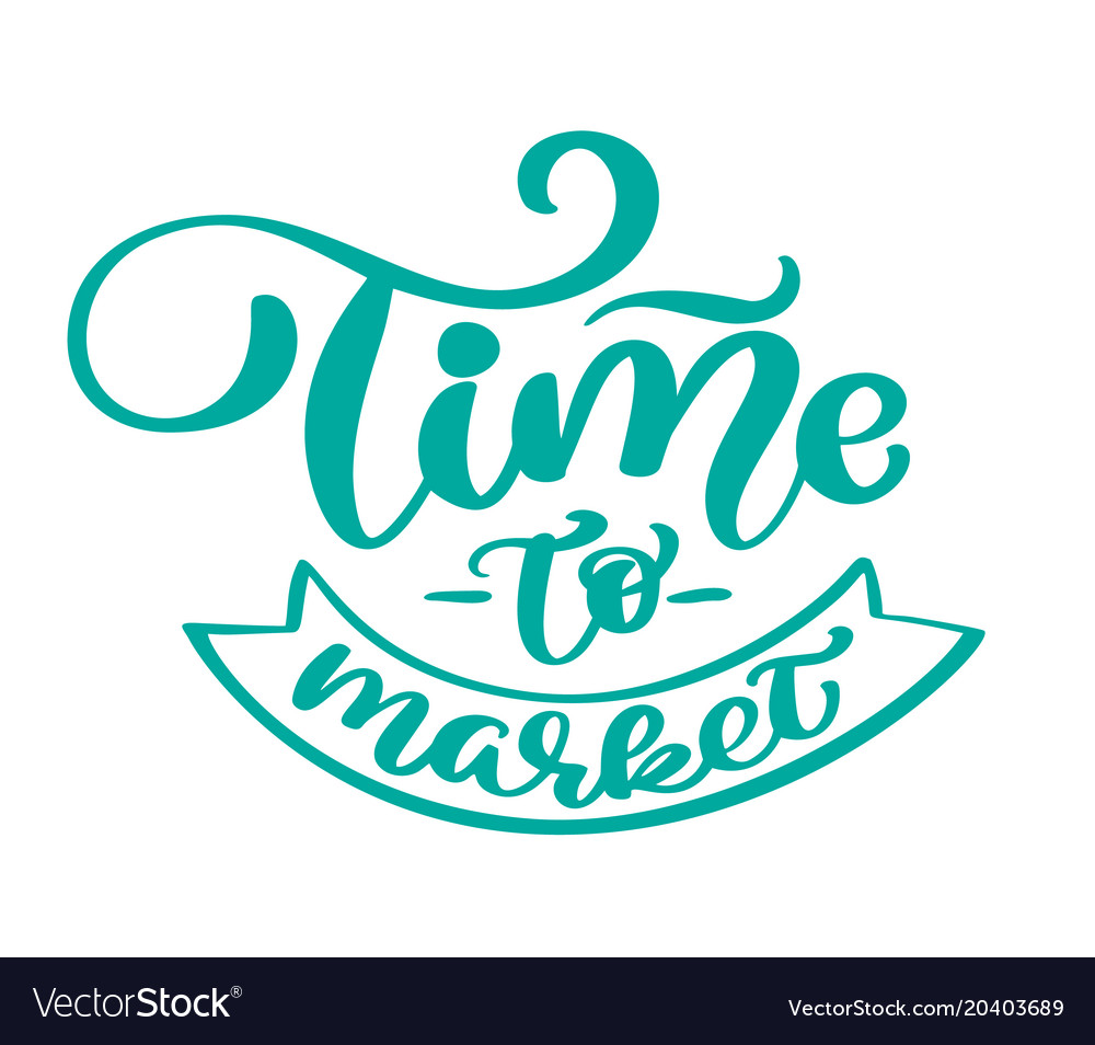 Time To Market Vintage Text Hand Drawn Royalty Free Vector