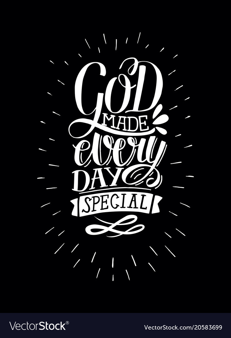 inspirational quote hand lettering god makes vector image