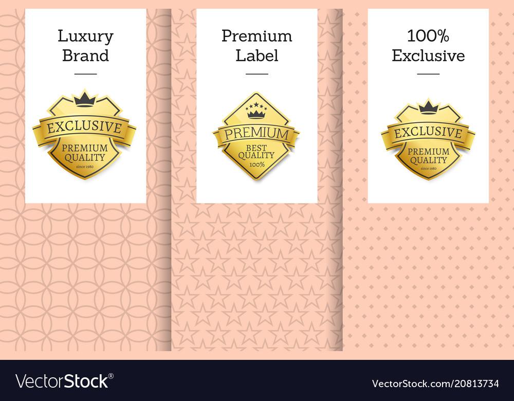 Luxury brand premium label 100 exclusive emblem
