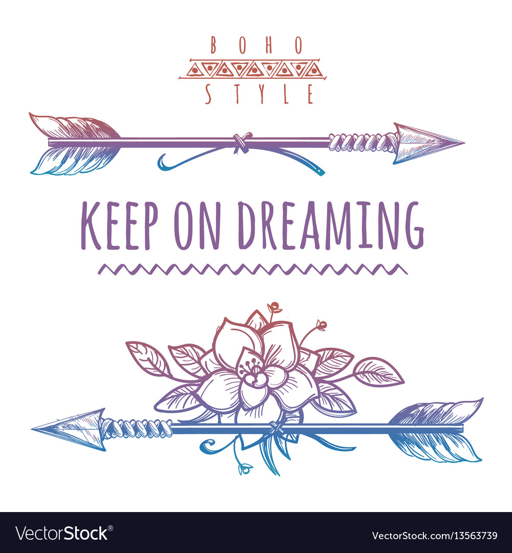 Keep on dreaming colorful bohemian print vector image