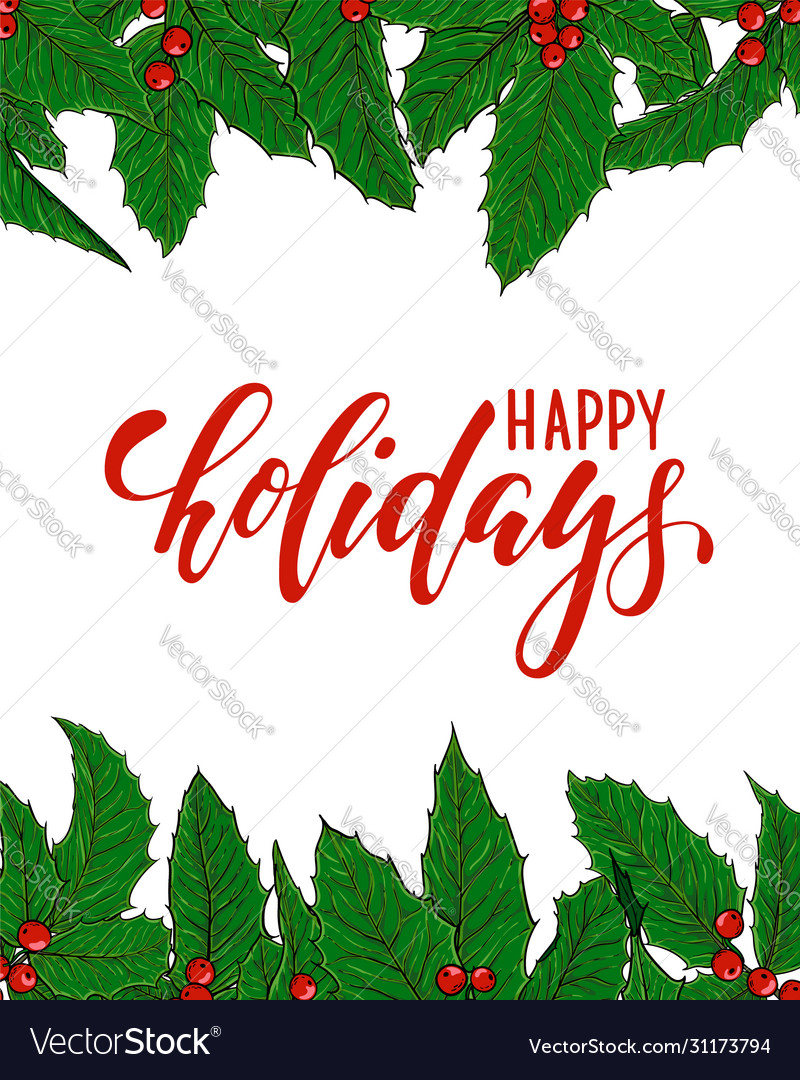 Happy holidays lettering with frame border of