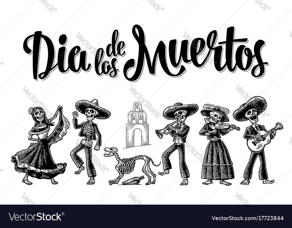 Dia de los muertos the skeleton in mexican