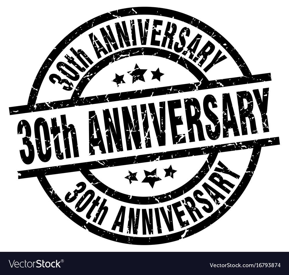 30th Anniversary Round Grunge Black Stamp Vector Image