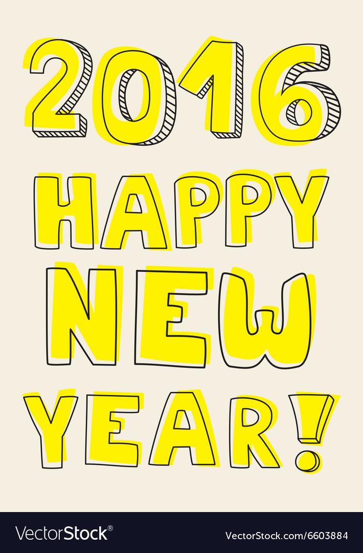 Happy New Year 2016 hand drawn yellow wishes