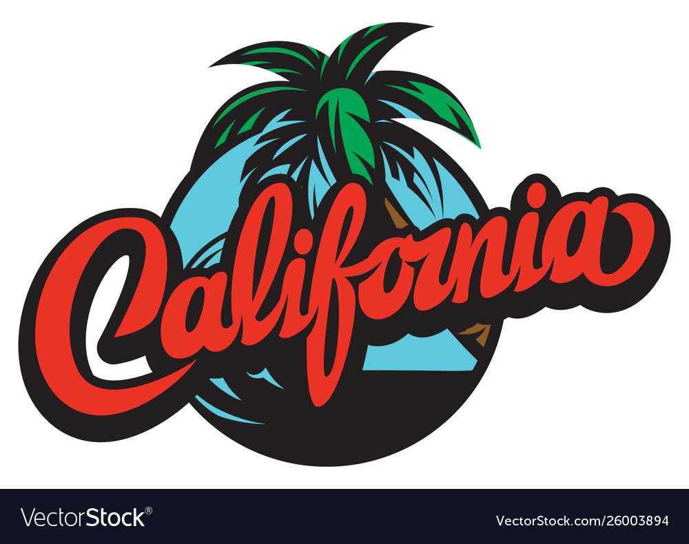 With calligraphic lettering california and palm