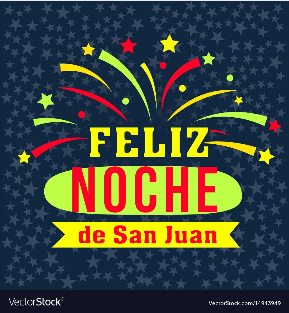 Happy san juan night in spanish