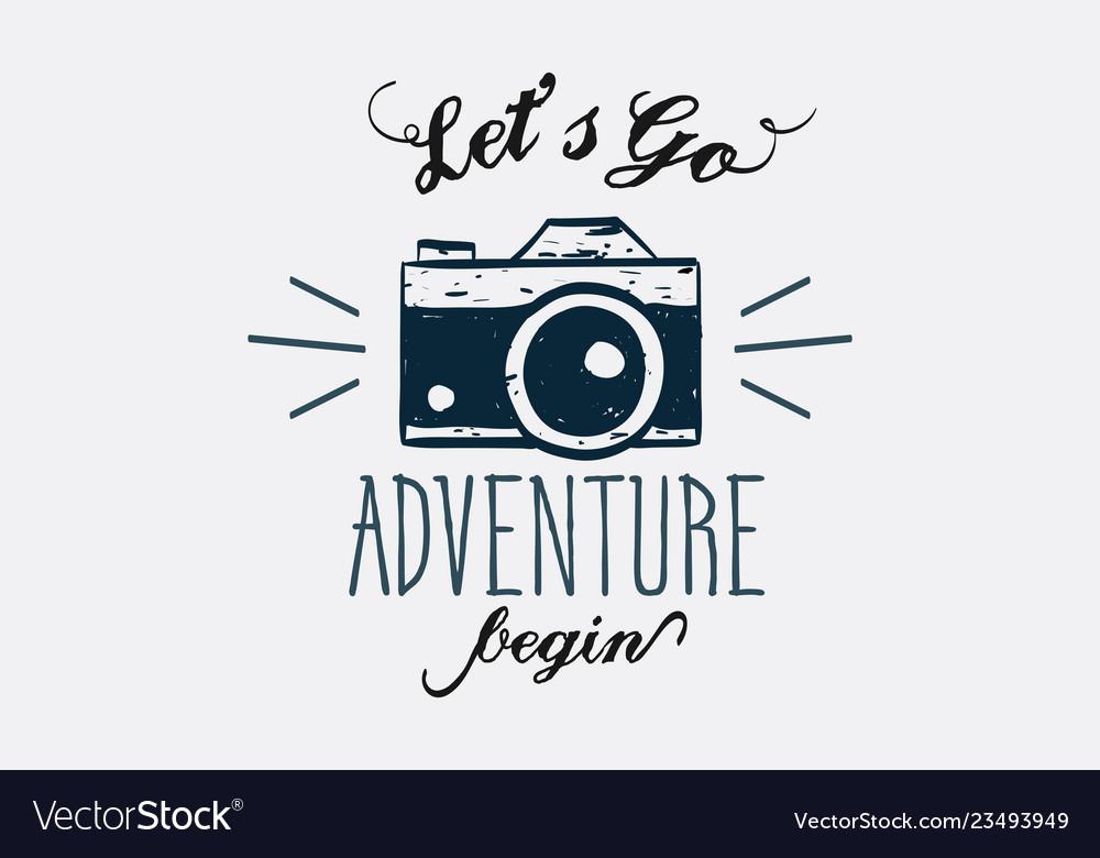 Lets go adventure begin lettering logo sign